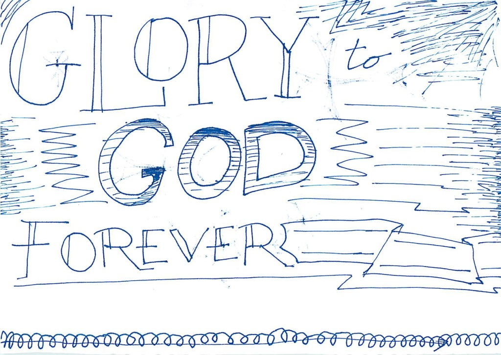 Church doodles - Glory to God forever